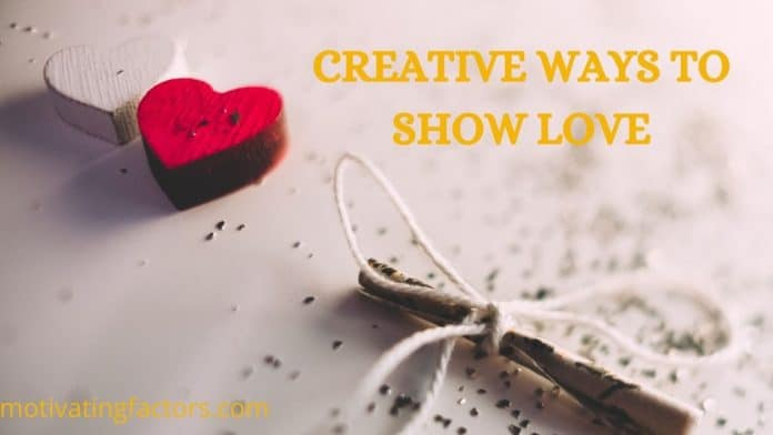 creative ways to show love