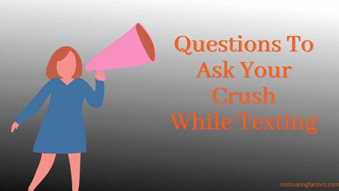 questions to ask your crush while texting