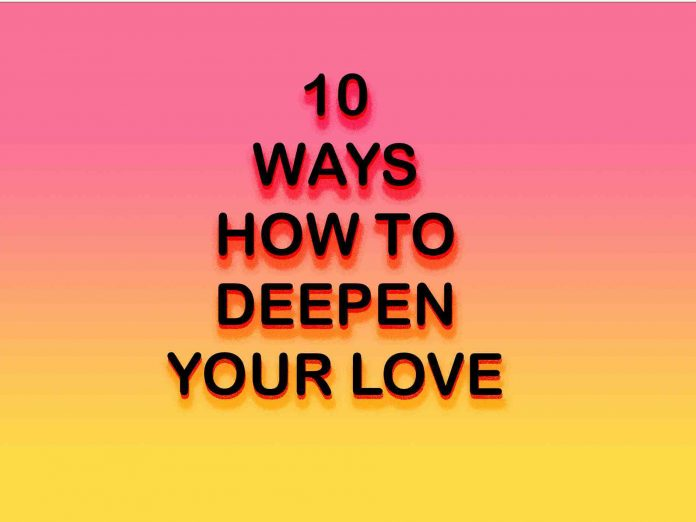ways to deep in love