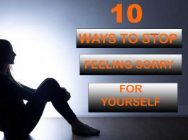 STOP FEELING SORRY FOR YOURSELF