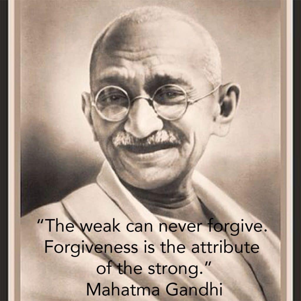 Power of forgiving mahatma gandi